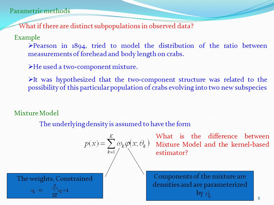 What if there are distinct subpopulations in observed data