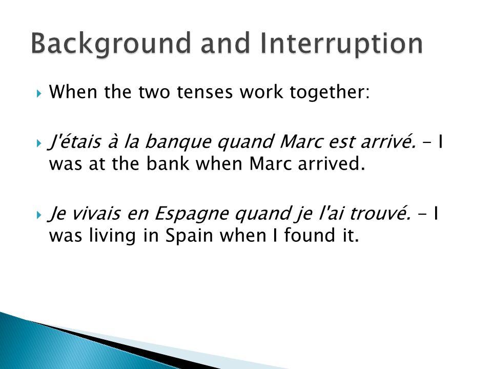 Background and Interruption