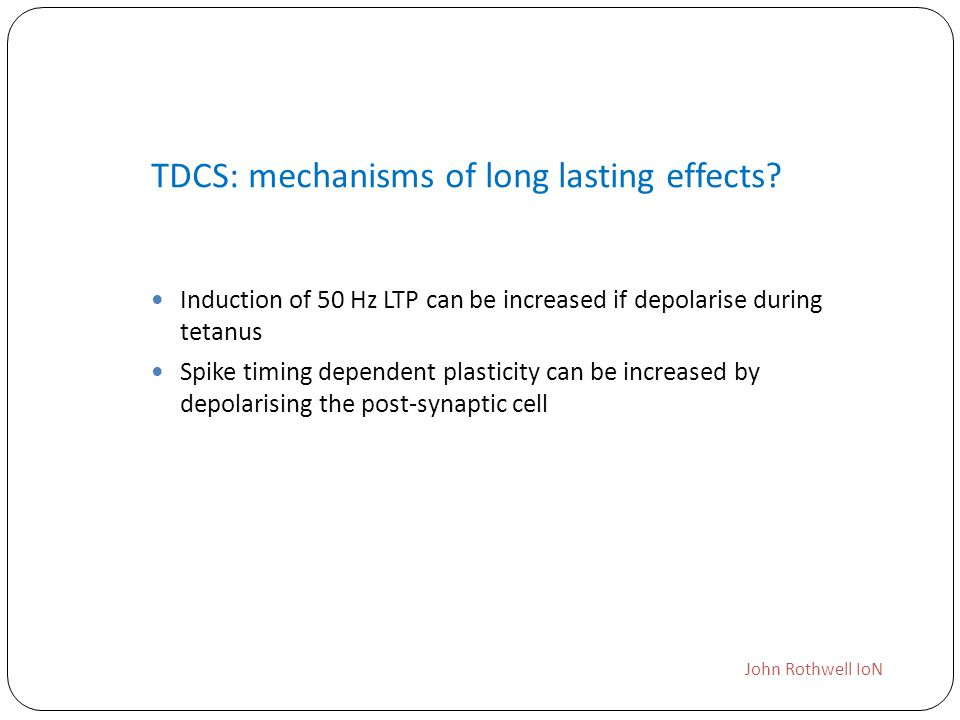TDCS: mechanisms of long lasting effects