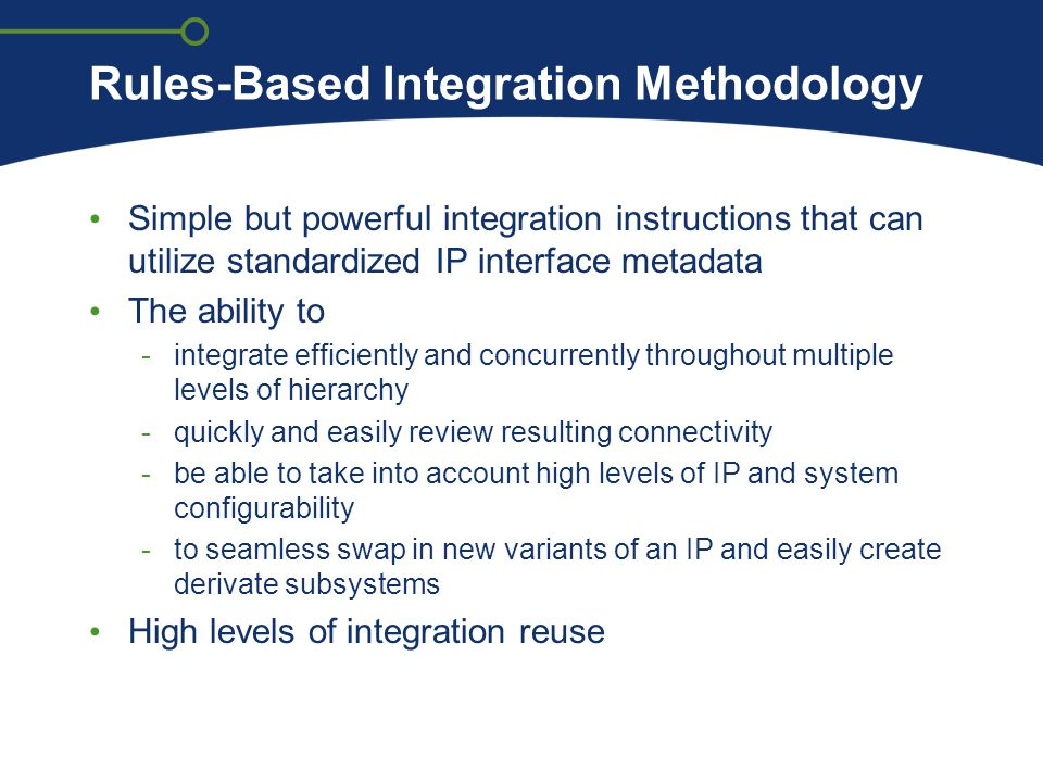 Rules-Based Integration Methodology