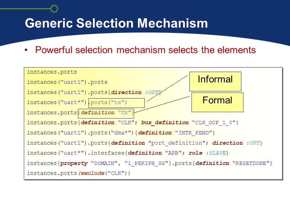 Generic Selection Mechanism