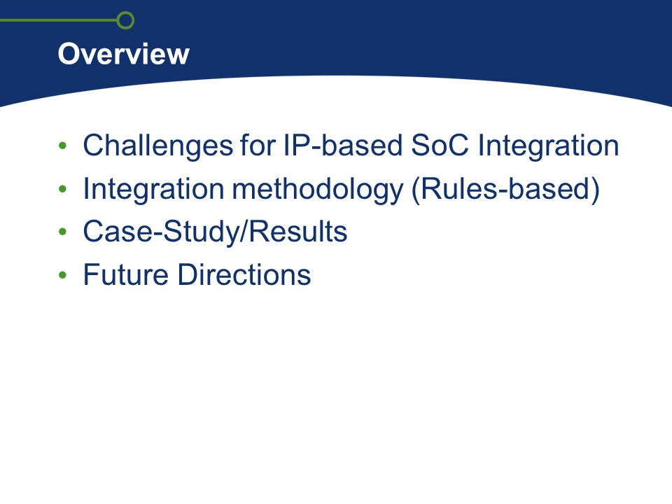 Challenges for IP-based SoC Integration
