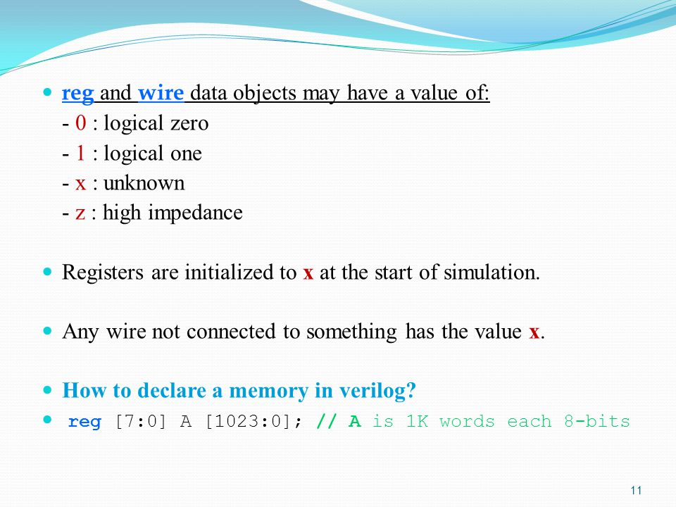 reg and wire data objects may have a value of: