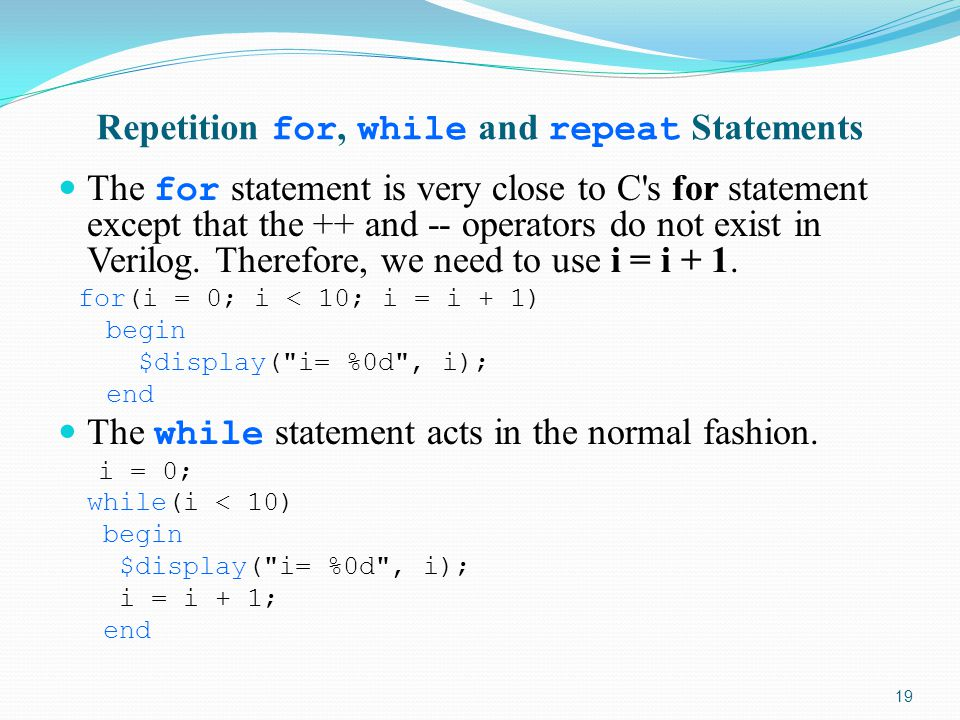 Repetition for, while and repeat Statements