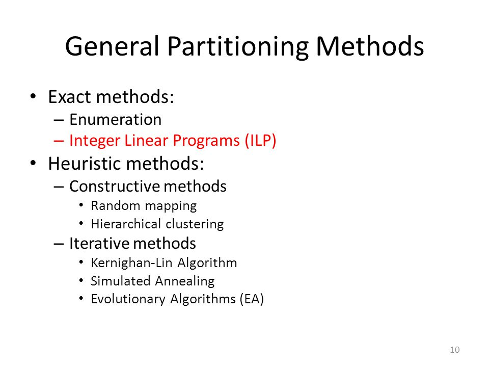 General Partitioning Methods
