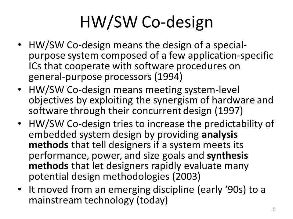 HW/SW Co-design