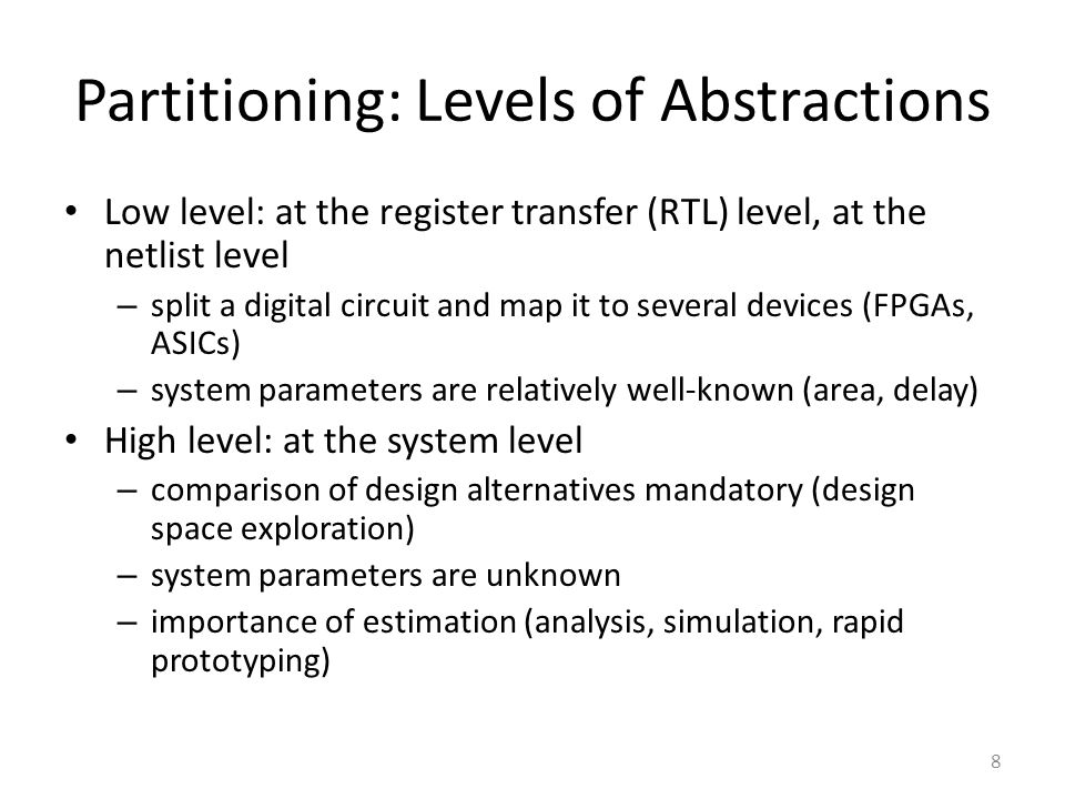 Partitioning: Levels of Abstractions