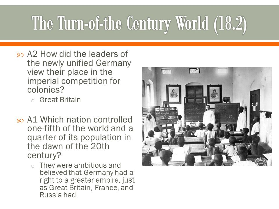 The Turn-of-the Century World (18.2)