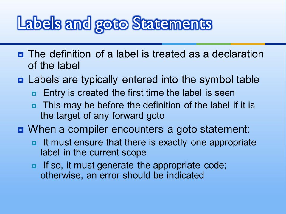Labels and goto Statements