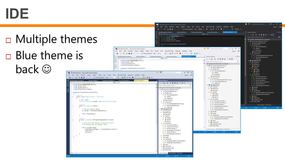 IDE Multiple themes Blue theme is back 