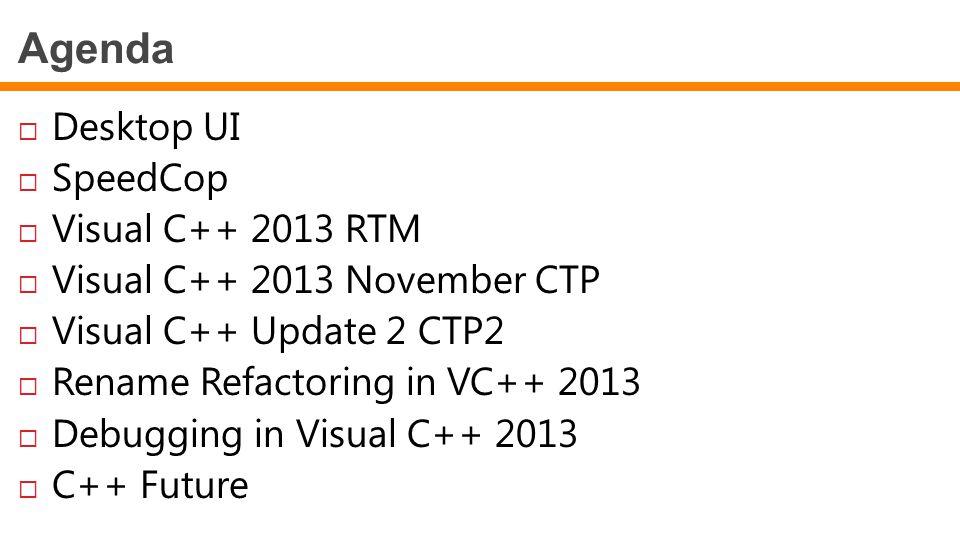 Agenda Desktop UI SpeedCop Visual C++ 2013 RTM