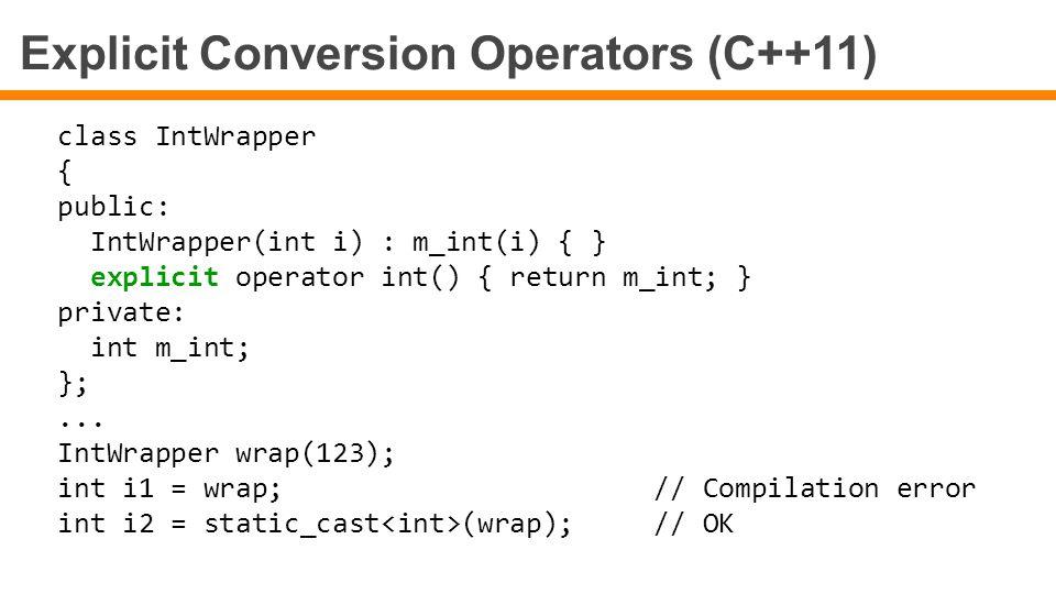 Explicit Conversion Operators (C++11)