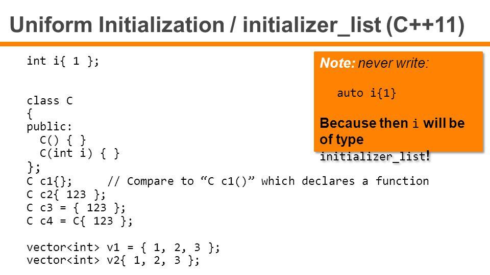 Uniform Initialization / initializer_list (C++11)