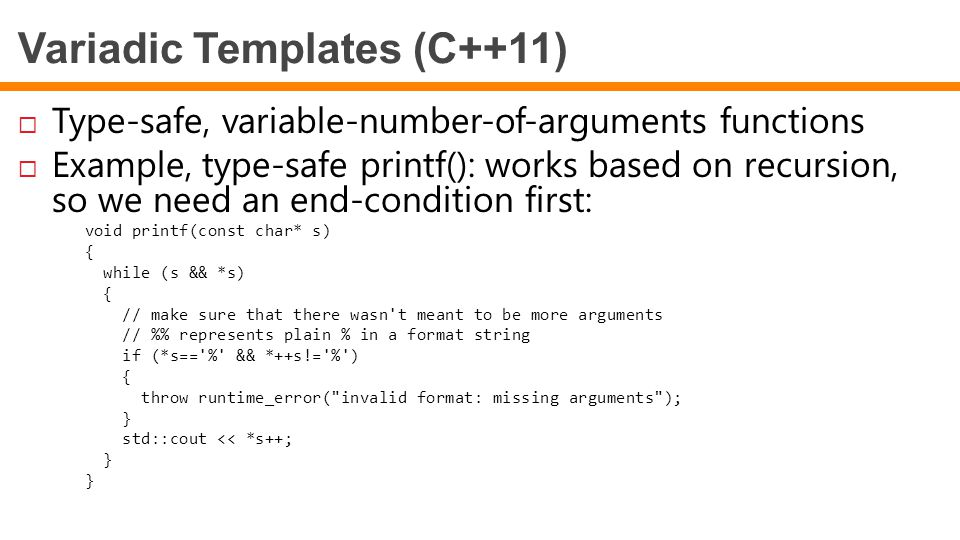 Variadic Templates (C++11)