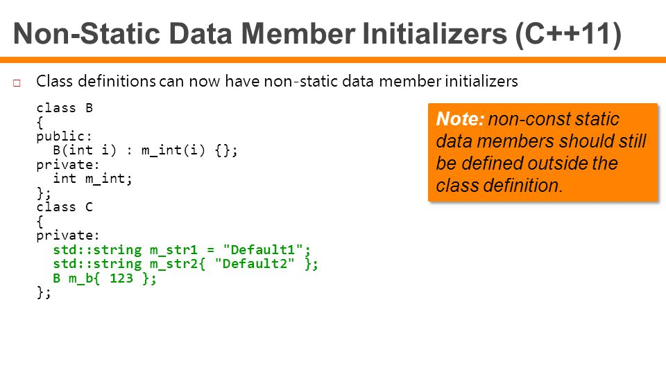 Non-Static Data Member Initializers (C++11)