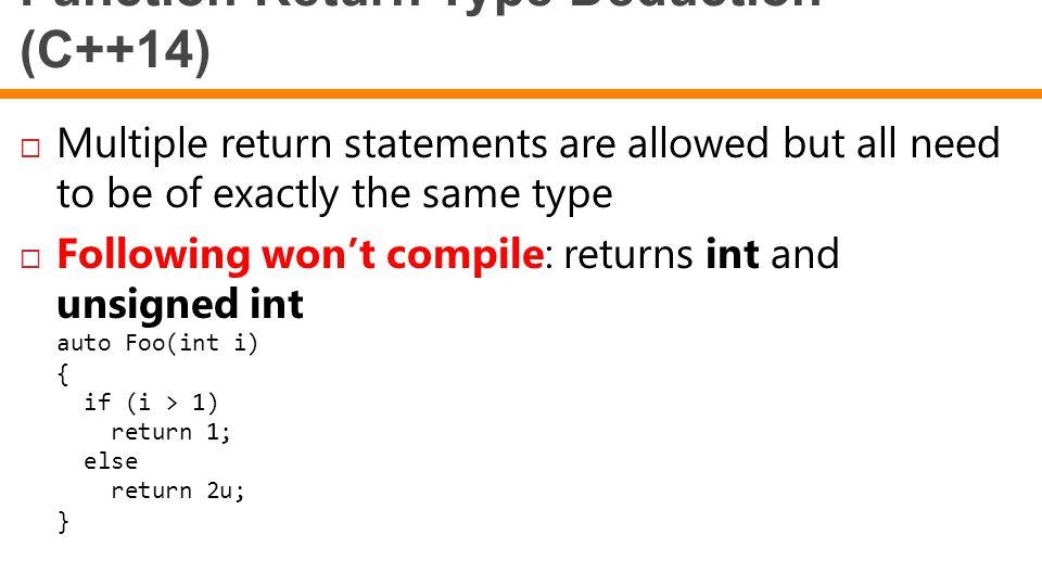 Function Return Type Deduction (C++14)