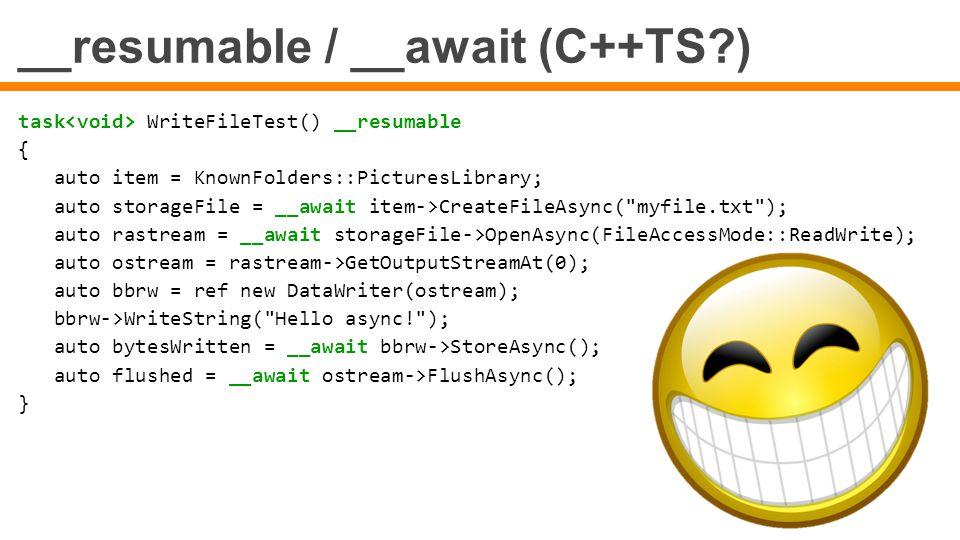 __resumable / __await (C++TS )