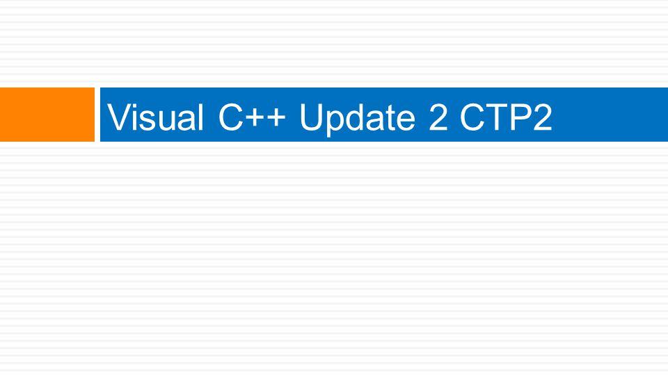 Visual C++ Update 2 CTP2