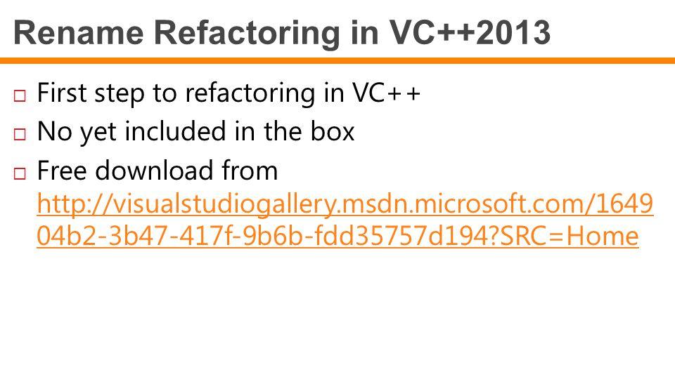 Rename Refactoring in VC++2013