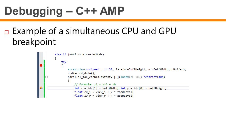 Debugging – C++ AMP Example of a simultaneous CPU and GPU breakpoint