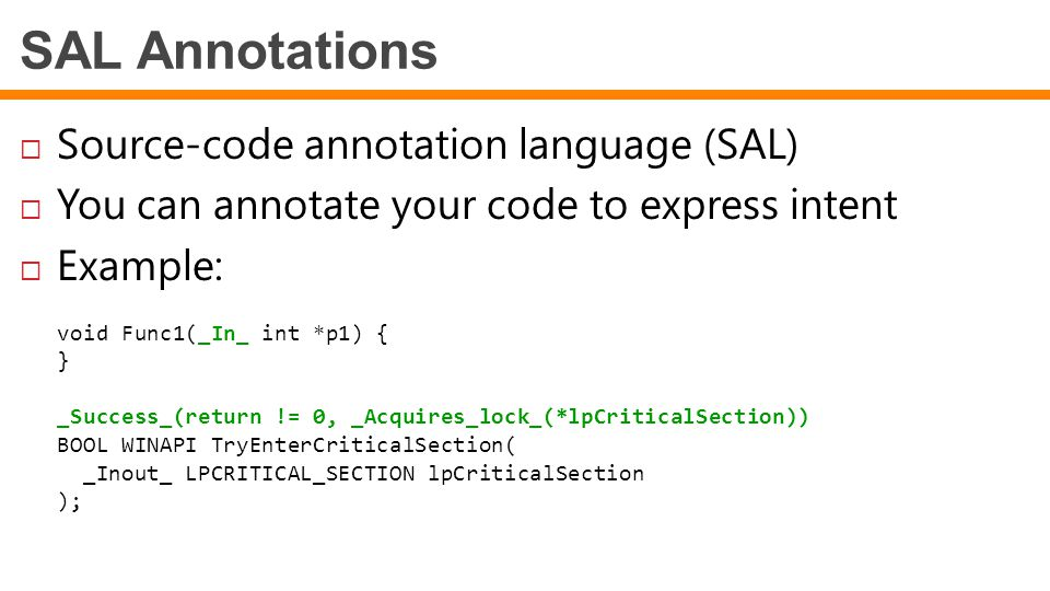 SAL Annotations Source-code annotation language (SAL)