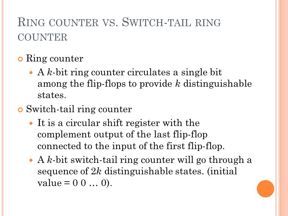 Ring counter vs. Switch-tail ring counter