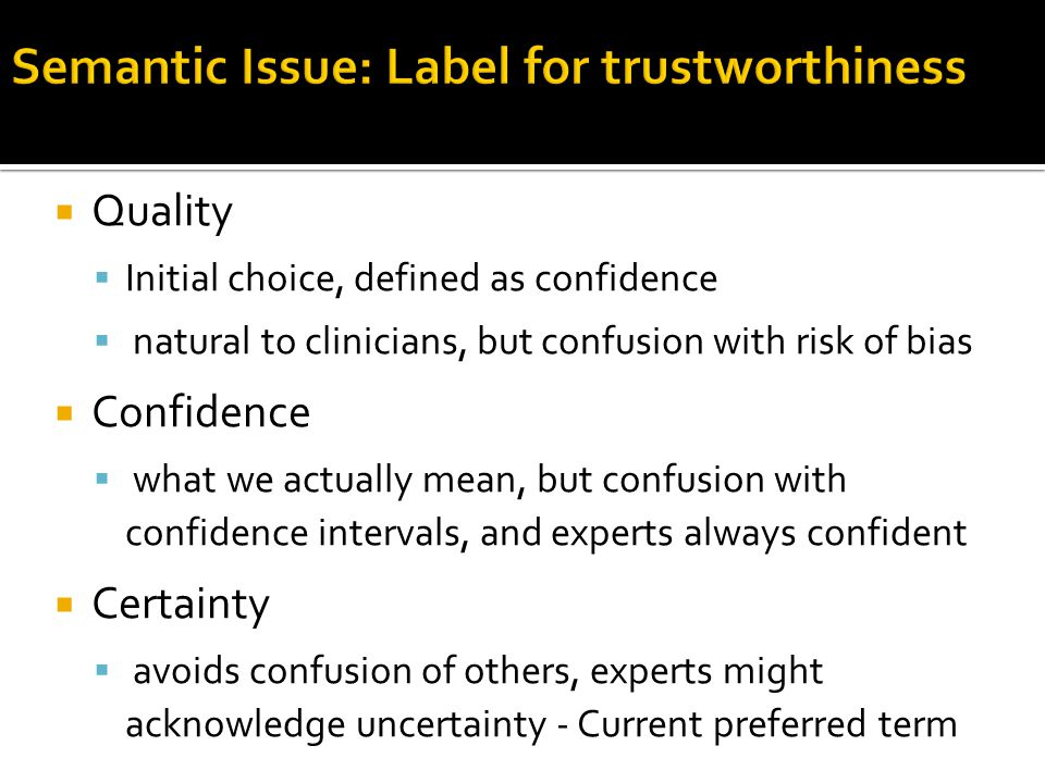Semantic Issue: Label for trustworthiness