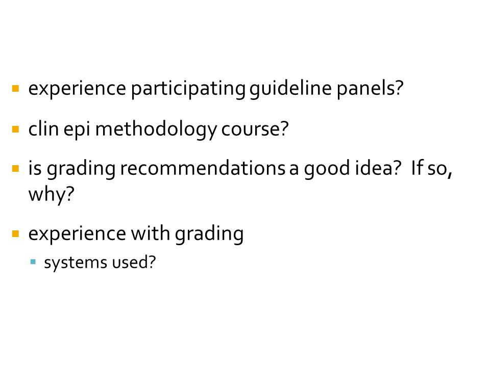 experience participating guideline panels