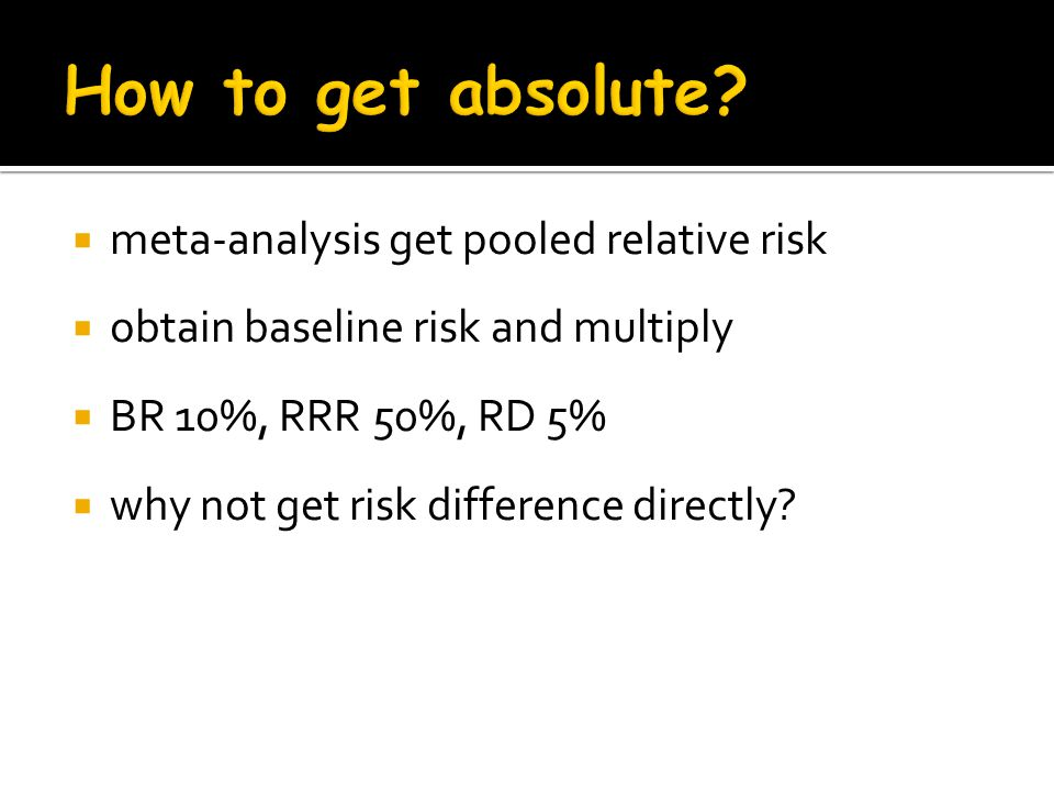 How to get absolute meta-analysis get pooled relative risk