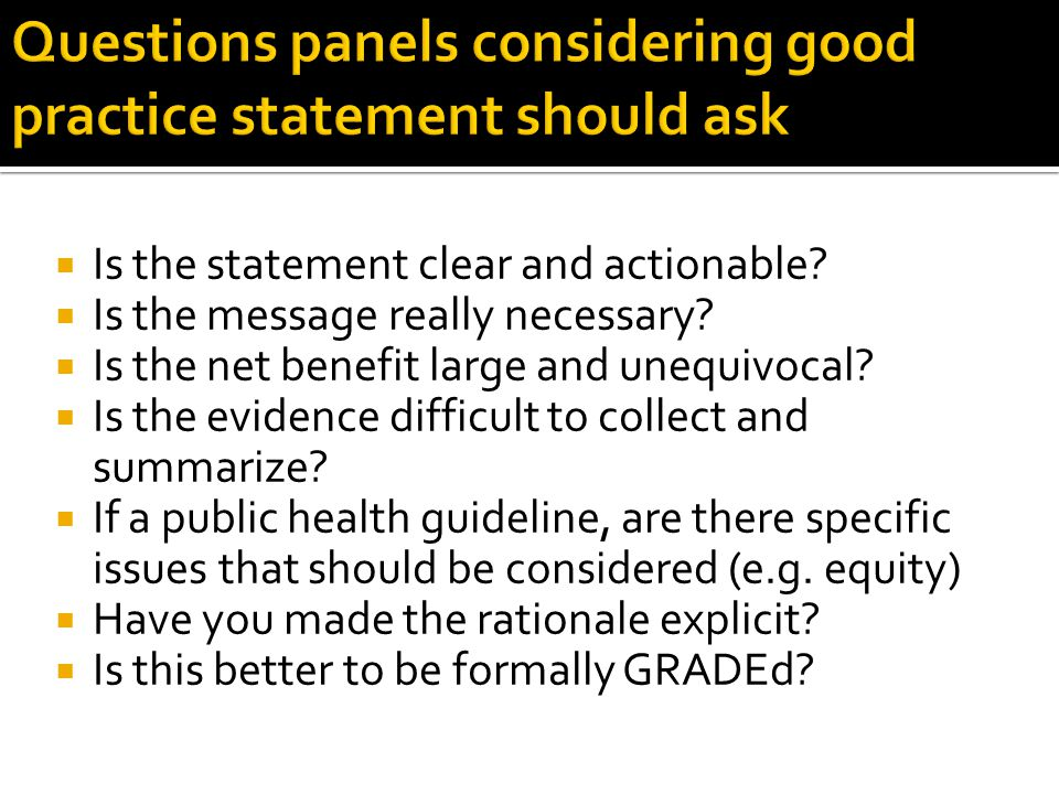Questions panels considering good practice statement should ask