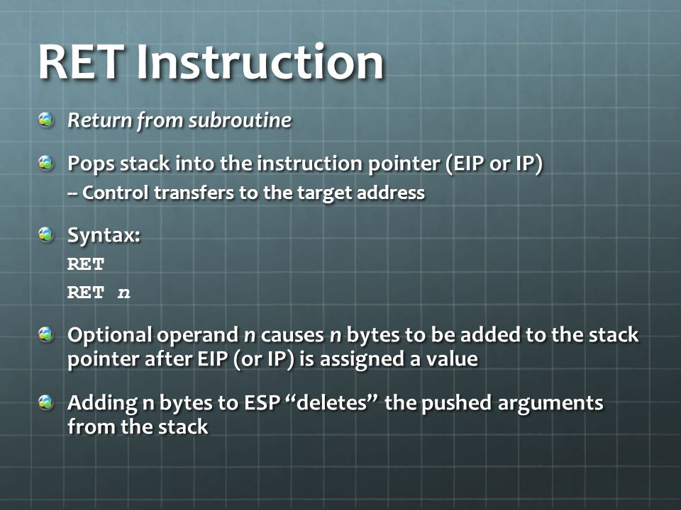 RET Instruction Return from subroutine