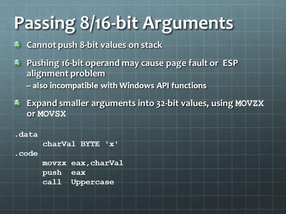 Passing 8/16-bit Arguments
