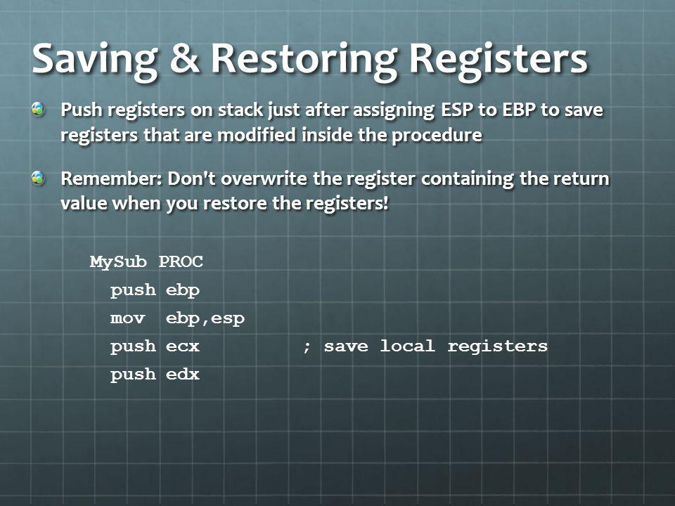 Saving & Restoring Registers