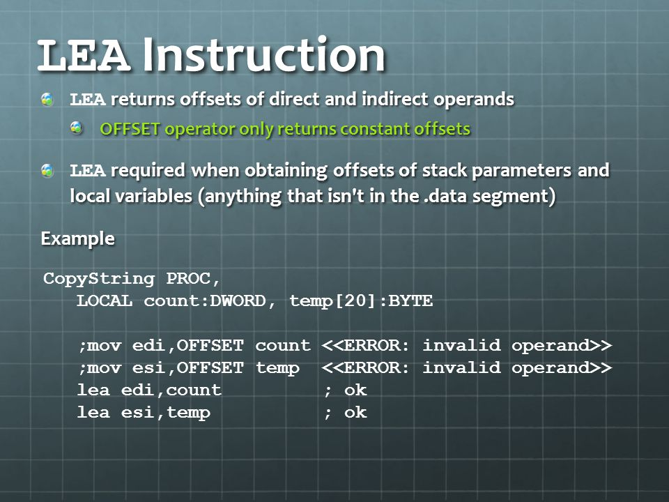 LEA Instruction LEA returns offsets of direct and indirect operands