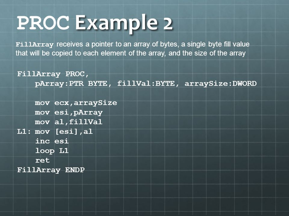 PROC Example 2 FillArray PROC,