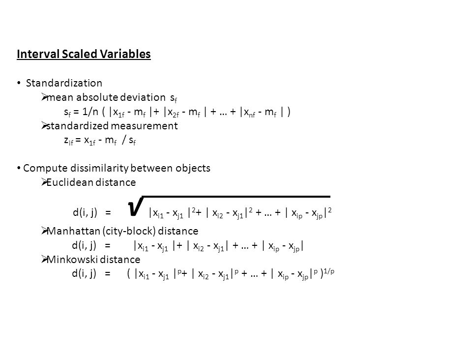Interval Scaled Variables