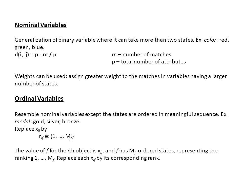 Nominal Variables Ordinal Variables