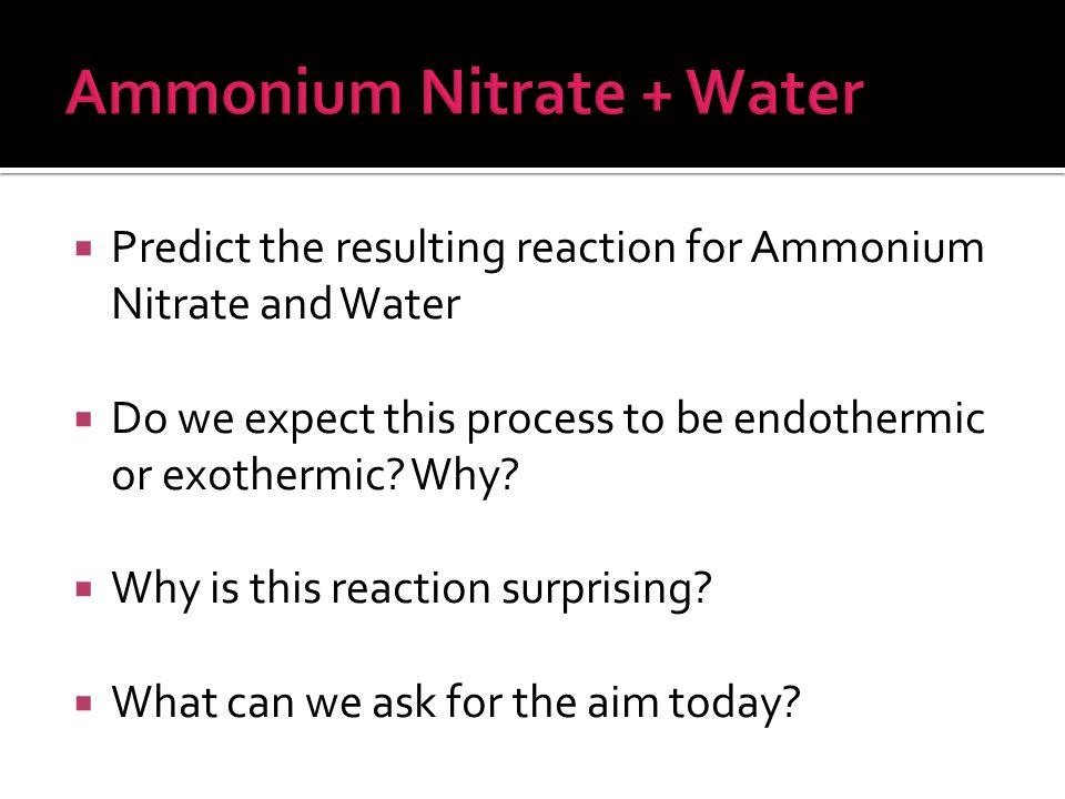 Ammonium Nitrate + Water