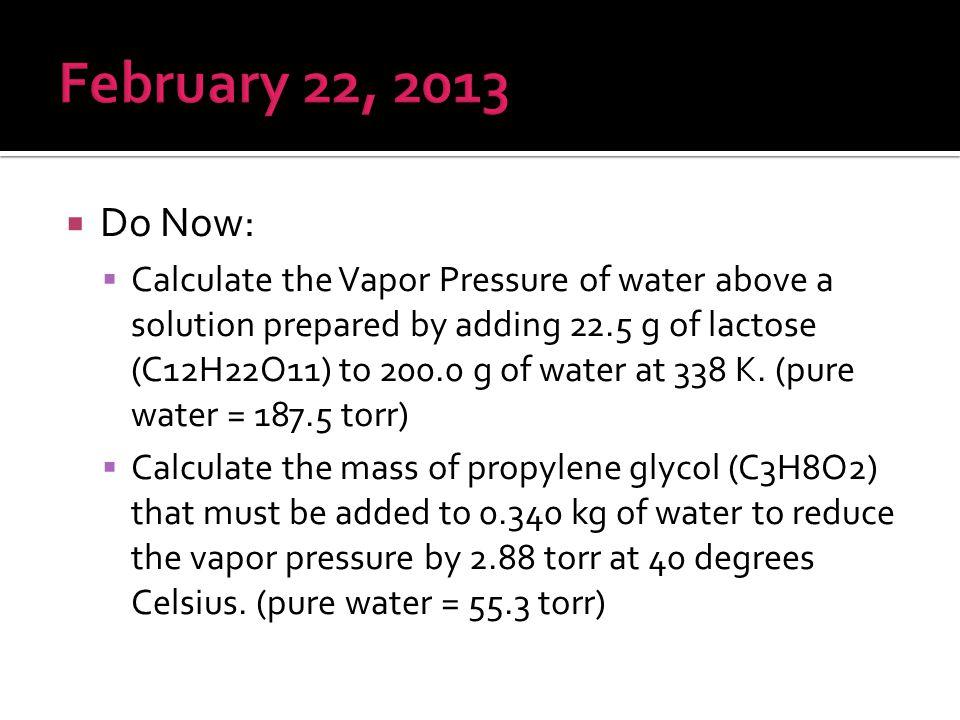 February 22, 2013 Do Now: