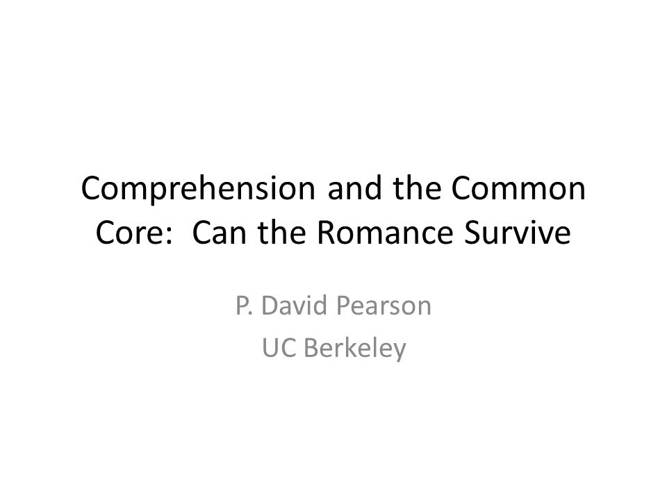 Comprehension and the Common Core: Can the Romance Survive