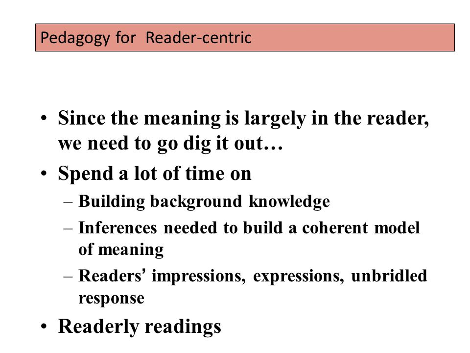 Since the meaning is largely in the reader, we need to go dig it out…