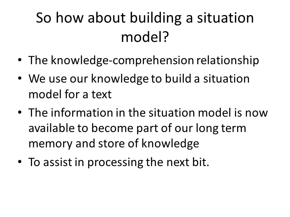 So how about building a situation model