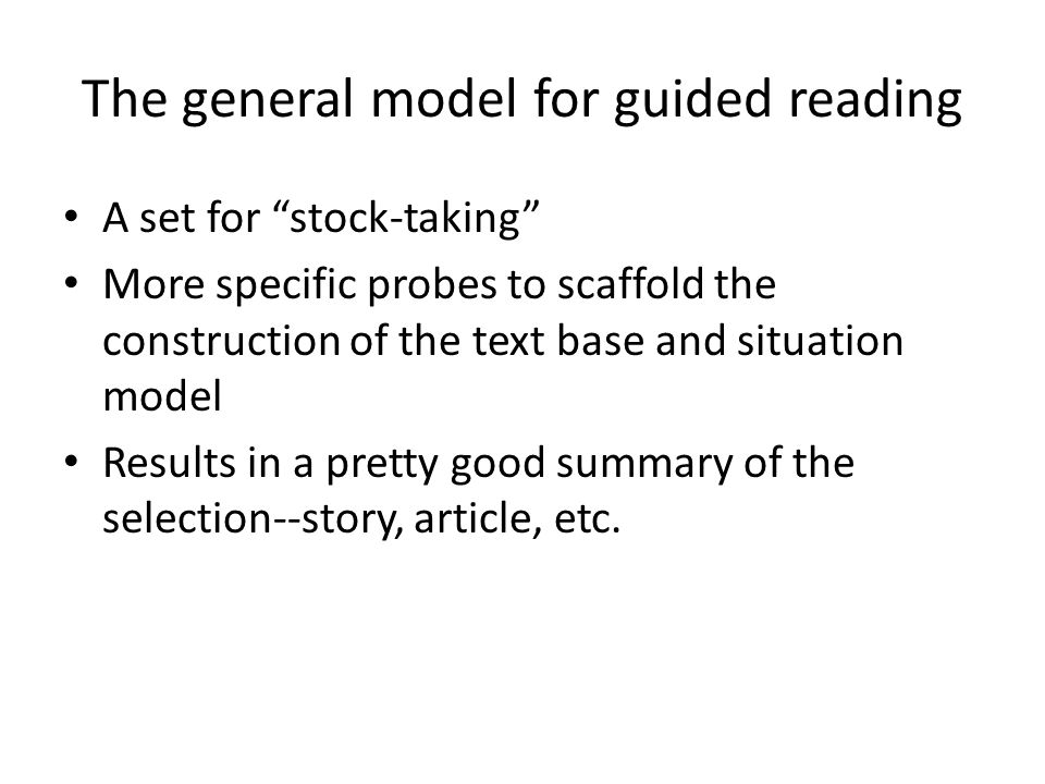 The general model for guided reading