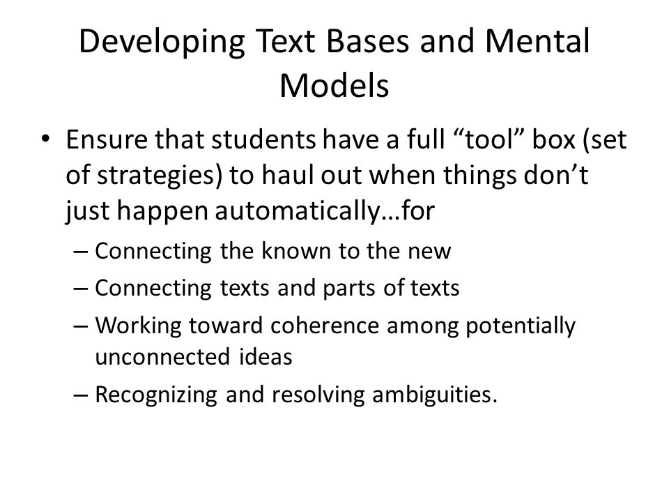 Developing Text Bases and Mental Models