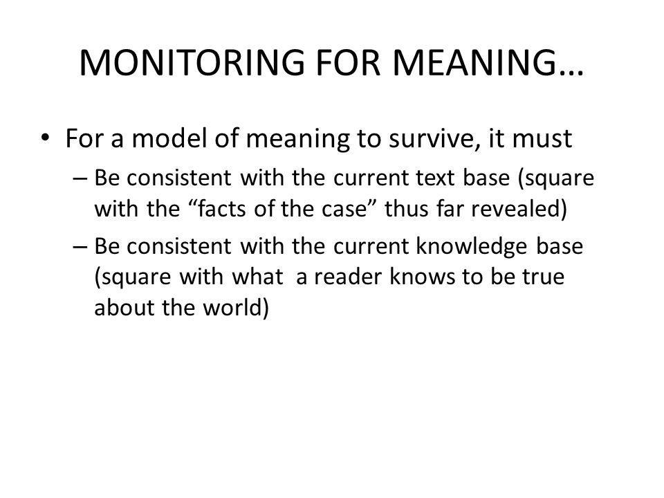 MONITORING FOR MEANING…