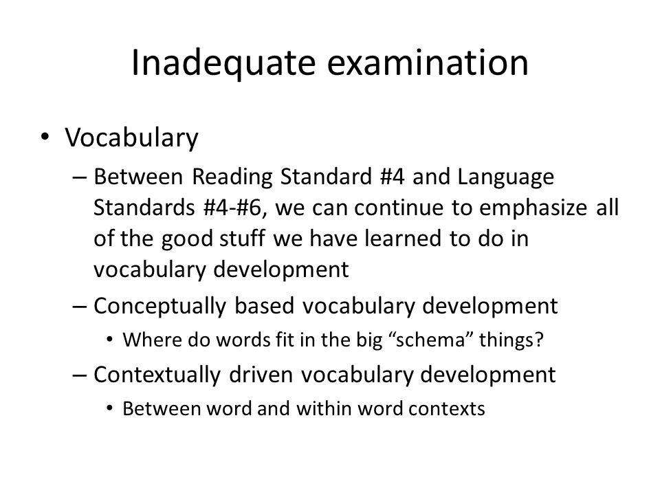 Inadequate examination