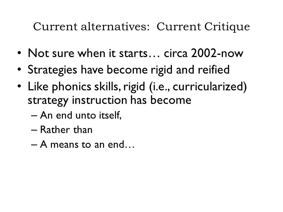 Current alternatives: Current Critique