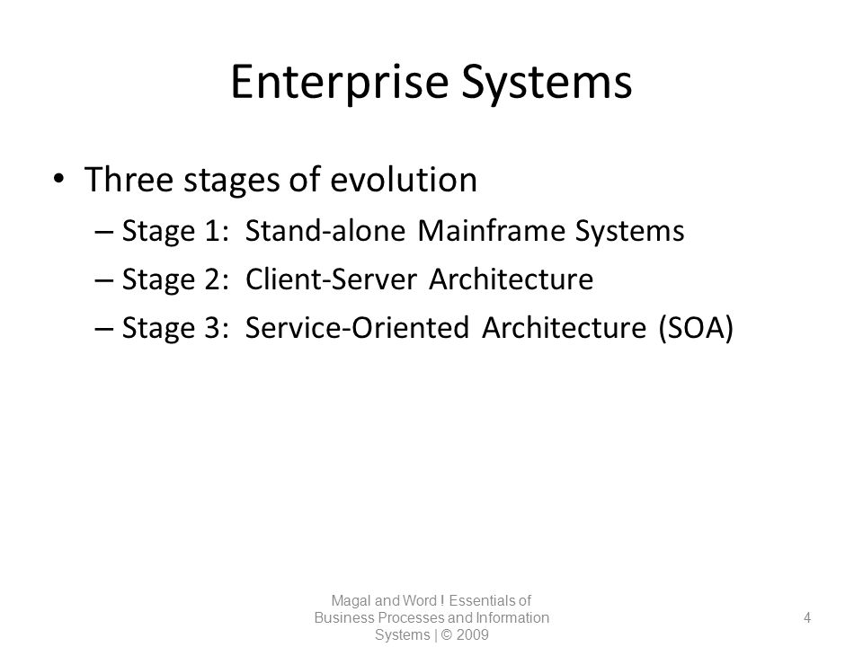Enterprise Systems Three stages of evolution