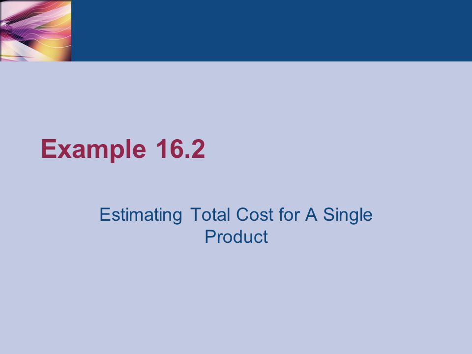 Estimating Total Cost for A Single Product