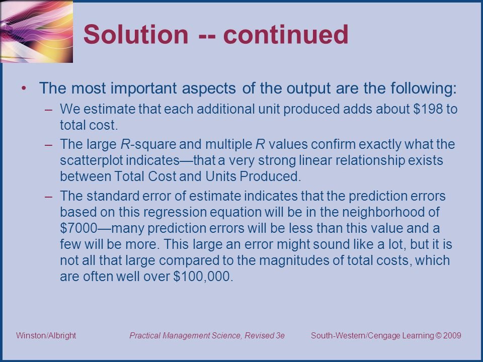 Solution -- continued The most important aspects of the output are the following: